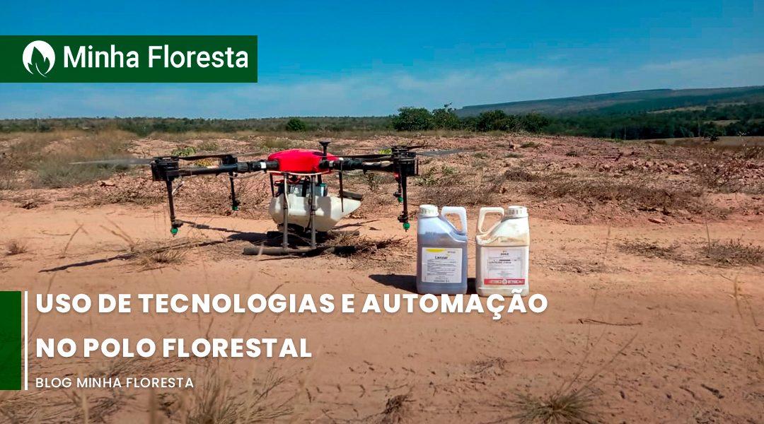 Uso de tecnologias e automação no polo florestal